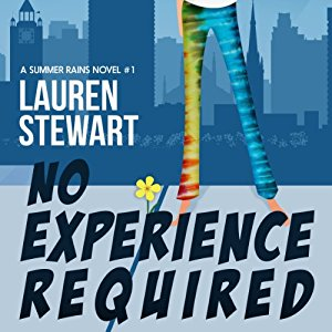 No Experience Required audiobook by Lauren Stewart