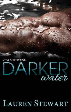 Darker Water<br />Once & Forever
